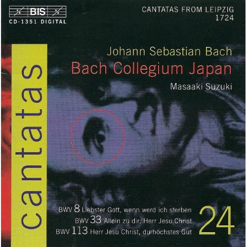 Bach, J.S.: Cantatas, Vol. 24 - Bwv 8, 33, 113