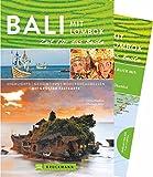 Bruckmann Reiseführer Bali und Lombok: Zeit für das Beste. Highlights, Geheimtipps, Wohlfühladressen. Inklusive Faltkarte zum Herausnehmen. NEU 2018