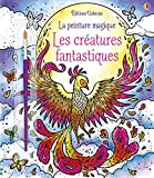 Les créatures fantastiques - La peinture magique