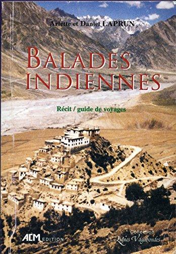 Balades indiennes : Récit, guide de voyages (Lignes vagabondes) par Arlette Laprun