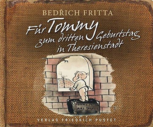 Für Tommy zum dritten Geburtstag in Theresienstadt