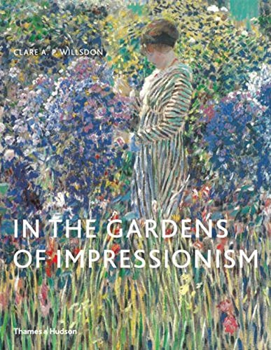 In the Gardens of Impressionism par Clare A. P. Willsdon