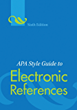 APA Style Guide to Electronic References, Sixth Edition