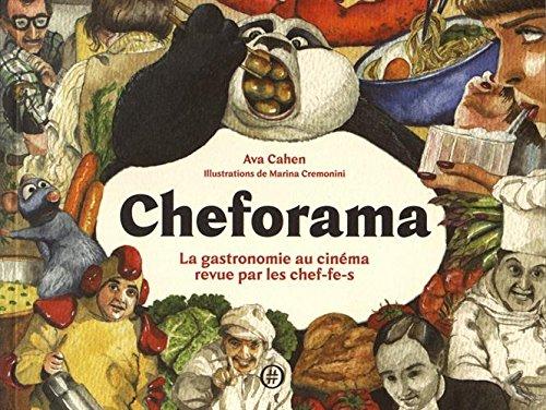 Cheforama : La gastronomie au cinéma revue par les chef-fe-s