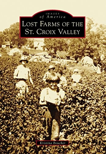 lost-farms-of-the-st-croix-valley-images-of-america-english-edition