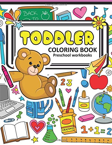 Toddler Coloring Books Preschool WorkBook: A Book for Kids Age 1-3, Boys or Girls ABC, Shapes with Cute animal and robot