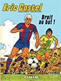 Eric Castel, Tome 4 - Droit au but !