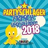 Partyschlager - frisch geschlüpft! 2018