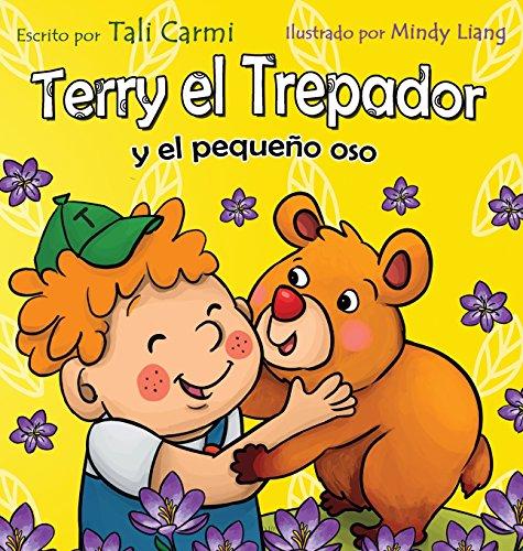 Terry el Trepador y el pequeño oso por Tali Carmi