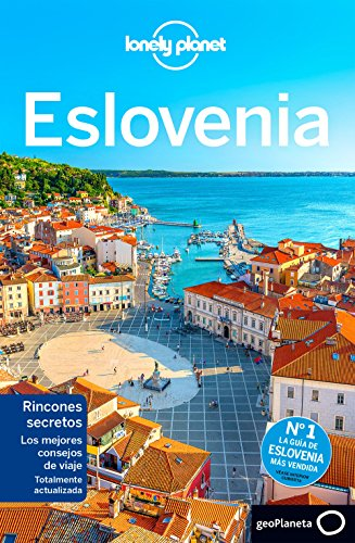 Eslovenia 2 (Guías de País Lonely Planet) por Carolyn Bain