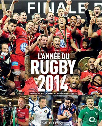 L'année du rugby 2014 par Pierre-Michel Bonnot