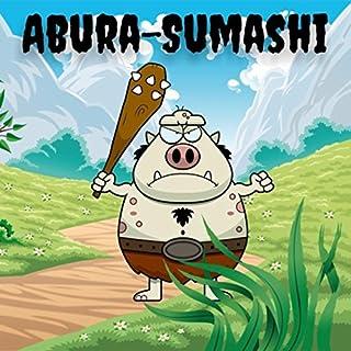 Abura-Sumashi tre