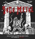 Saga Metal - Une histoire illustrée du heavy metal