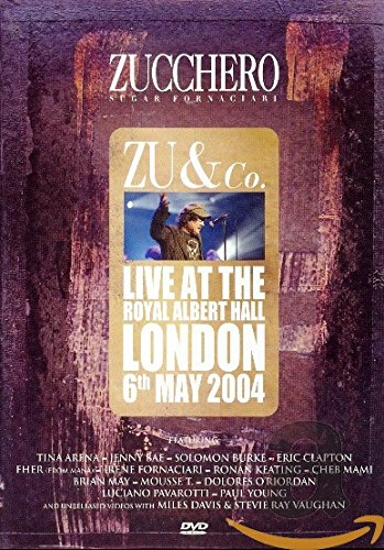 Zucchero – Zu & Co: Live at the Royal Albert Hall