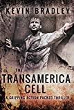 The Transamerica Cell by Kevin Bradley