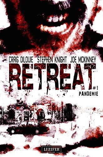 Buchseite und Rezensionen zu 'Retreat: Pandemie: Thriller, Endzeit, Apokalypse, Pandemie, Spannung' von Craig DiLouie