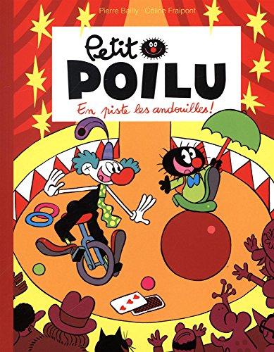 Petit Poilu : En piste les andouilles !