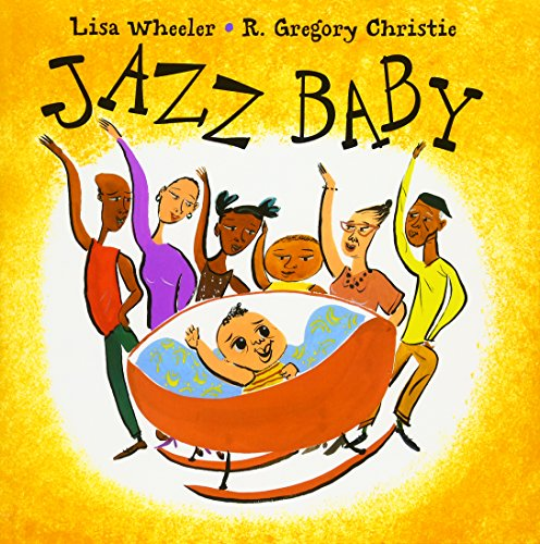 Jazz Baby par Lisa Wheeler