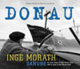 Donau: Fotoessay (Edition Fotohof)
