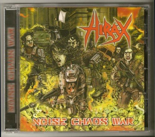 Noise Chaos War by Hirax (2010-06-29)