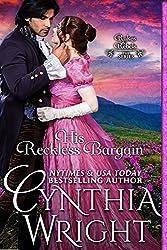His Reckless Bargain (Rakes & Rebels Book 8) (English Edition)