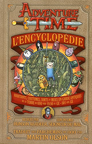 Adventure Time - L'Encyclopédie par Martin OLSON