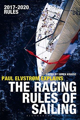 Paul Elvstrom Explains the Racing Rules of Sailing: 2017-2020 Rules por Paul Elvstrom