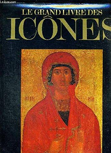 Le Grand livre des icônes par Kurt Weitzmann