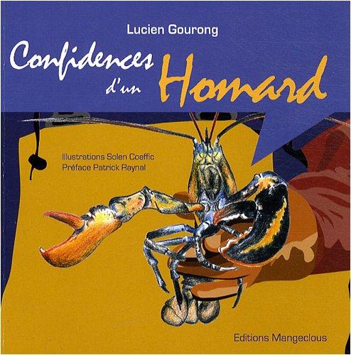 Confidences d'un homard par Lucien Gourong