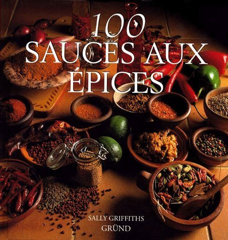 100 sauces aux épices