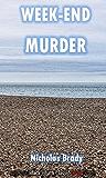 Week-End Murder: An Ebenezer Buckle Mystery (Black Heath Classic Crime)