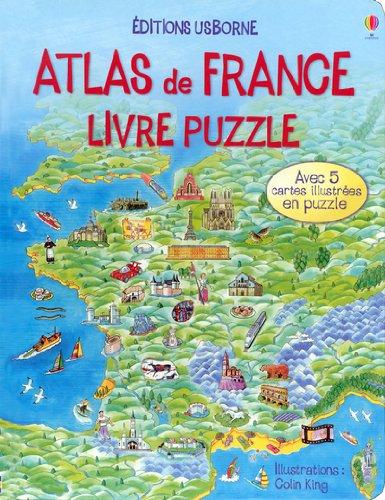 Atlas de France : Livre puzzle par Alice Pearcey