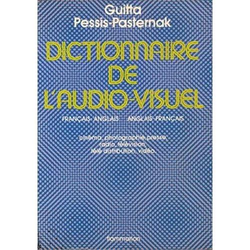 Dictionnaire de l'audiovisuel : Français-anglais et anglais-français...