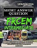 Frcem Intermediate: Short Answer Question Black & White Edition