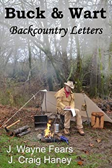 Buck & Wart - Backcountry Letters (English Edition) di [Haney, J. Craig, Fears, J. Wayne ]