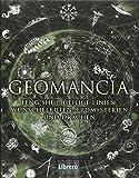 Geomanica: Die Kunst der Erkenntnis größerer Zusammenhänge mithilfe der Erde.