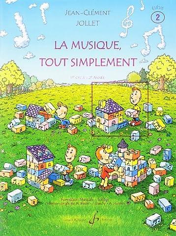 La Musique Tout Simplement Volume 2