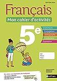 Français - Mon cahier d'activités - 5e