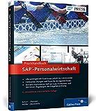 Praxishandbuch SAP-Personalwirtschaft: Ihr praktischer Ratgeber für SAP ERP HCM