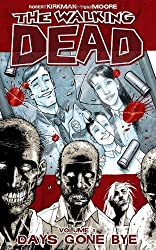 The Walking Dead, Vol. 1: Days Gone Bye by Robert Kirkman (2004-05-12)