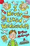 I Never Liked Wednesdays (4u2read)