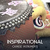 Inspirational Chinese Instruments