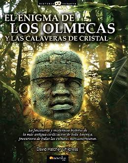 El enigma de los olmecas y las calaveras de cristal de [Childress, David Hatcher]