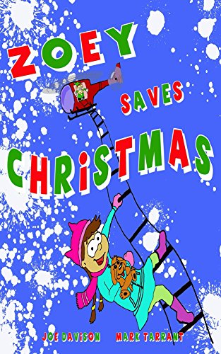 Zoey Saves Christmas (English Edition) (Santa Zoey)