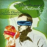 Songtexte von Bertrand Betsch - La Chaleur Humaine
