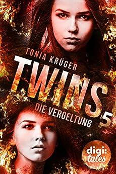 Twins (5). Die Vergeltung von [Krüger, Tonia]