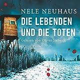 Die Lebenden und die Toten (Bodenstein & Kirchhoff 7)