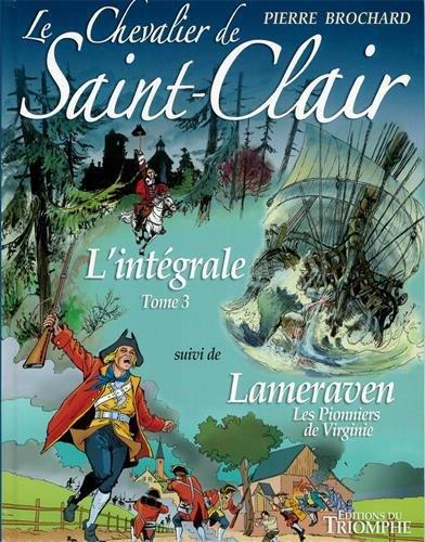 Le Chevalier de Saint-Clair L´intégrale tome 3 par Pierre Brochard