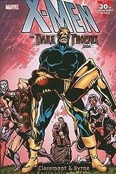 X-Men: The Dark Phoenix Saga by Chris Claremont (2010-08-11)