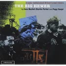 The Big Hewer by SEEGER & PARKER MACCOLL (1999-07-13)